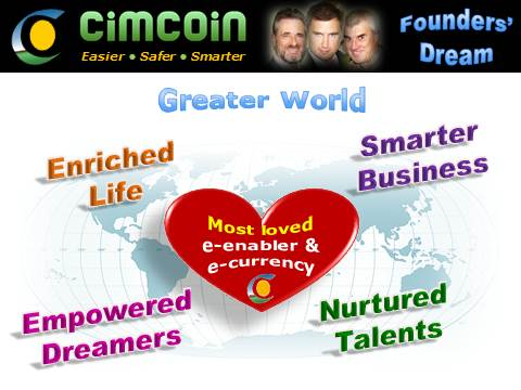 Cimcoin, CimJoy, entrepreneurial vision, founders' dream, greater e-world, change the world