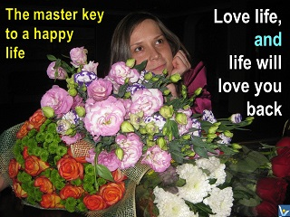 Master Key to Happiness Love life and life will love you back Vadim Kotelnikov quotes Ksenia Kotelnikova