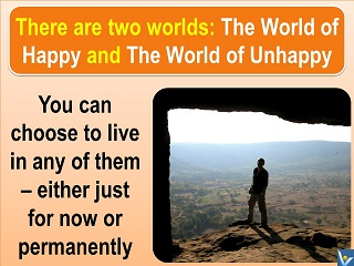 The World of Happy choose happiness Vadim Kotelnikov quotes