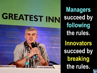 Inspirational innovation quotes Innovators succeed by breaking rules Vadim Kotelnikov
