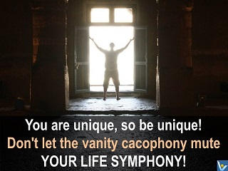 Life symphony quotes Vadim Kotelnikov You are unique, so be unique!