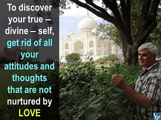 How to discover your true self, Love is life mission, Vadim Kotelnikov quotes