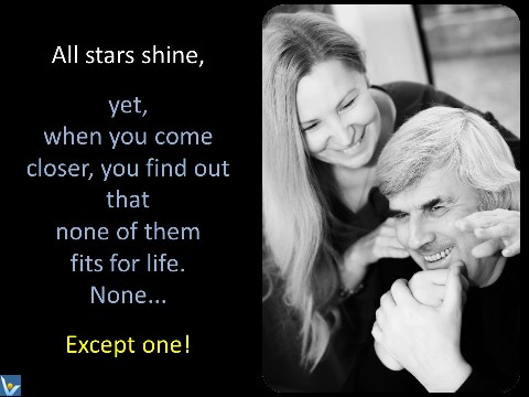Loving Relationshiips Marriage quotes: the only star for life Vadim Kotelnikov photogram