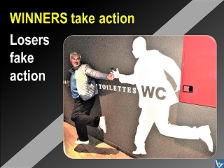 Winners vs Losers Winners take action, losers fake action Vadim Kotelnikov quotes jokes